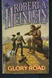 Glory Road, Robert A. Heinlein, 0425048659