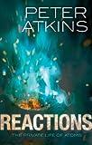 Reactions, Peter Atkins, 0199695121