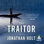 The Traitor | Jonathan Holt