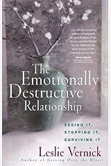 The Emotionally Destructive Relationship Kindle Edition