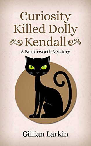 Curiosity Killed Kendall Butterworth Mystery ebook