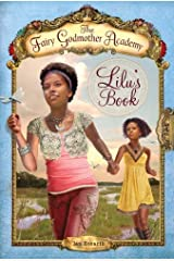 Lilu's Book (Fairy Godmother Academy) by Jan Bozarth (2011-05-10) Library Binding