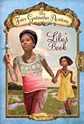 Lilu's Book (Fairy Godmother Academy) by Jan Bozarth (2011-05-10)