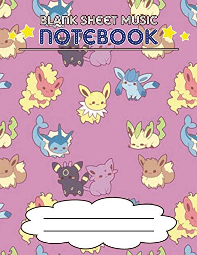 Blank Sheet Music Notebook: Wide Staff Manuscript Paper Notebook, 8 Large Staves Per Page (Pokemon Style) (Anime Flute Music)