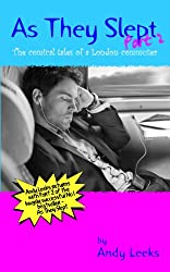 As They Slept - Part 2 (The comical tales of a London commuter) (English Edition)