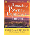 The Amazing Power of Deliberate Intent: Living the Art of Allowing (Law of Attraction Book 6)