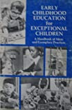 img - for Early Childhood Education for Exceptional Children: A Handbook of Ideas and Exemplary Practices book / textbook / text book