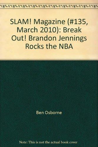 SLAM! Magazine (#135, March 2010): Break Out! Brandon Jennings Rocks the NBA Nba Slam Magazine
