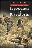 Le guet-apens de Piscatoris : Les nouveaux mystères de Marseille