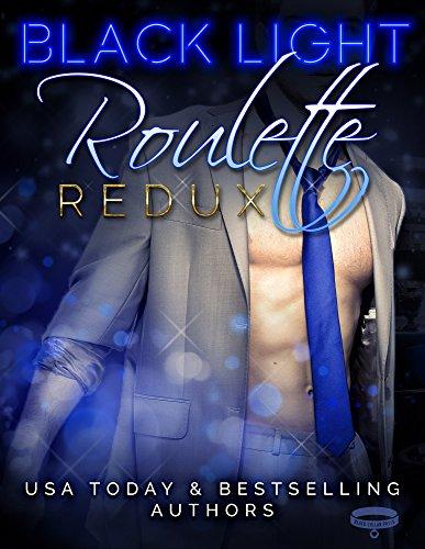 Club Roulette (Black Light: Roulette Redux (Black Light Series Book 7))