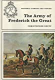The Army of Frederick the Great, Christopher Duffy, 088254277X