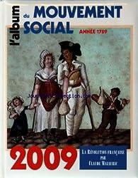 L'album du mouvement social : La révolution française par Claude Mazauric