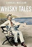 """""""Whisky Tales"""" av Charles MacLean"""