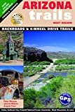 Search : Arizona Trails West Region (Arizona Trails Backroads Guides)