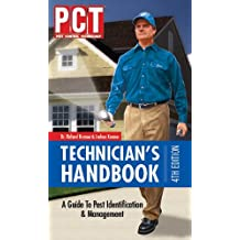 PCT Technician's Handbook: A Guide to Pest Identification & Management