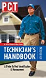 PCT Technician's Handbook : A Guide to Pest Identification and Manaement, Kramer, Richard, 1883751306