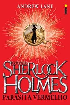 Parasita vermelho (O jovem Sherlock Holmes Livro 2) por [Lane, Andrew]