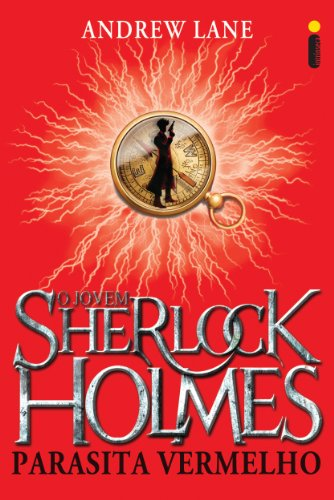 Parasita vermelho (O jovem Sherlock Holmes Livro 2)