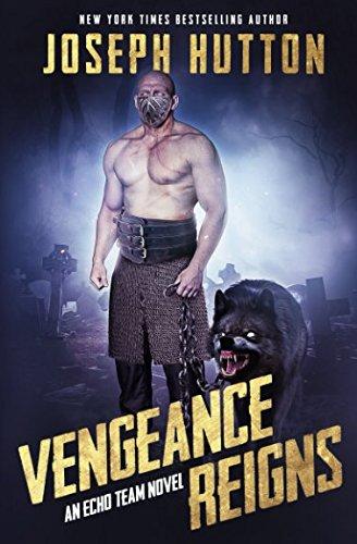 Vengeance Reigns (Echo Team) PDF