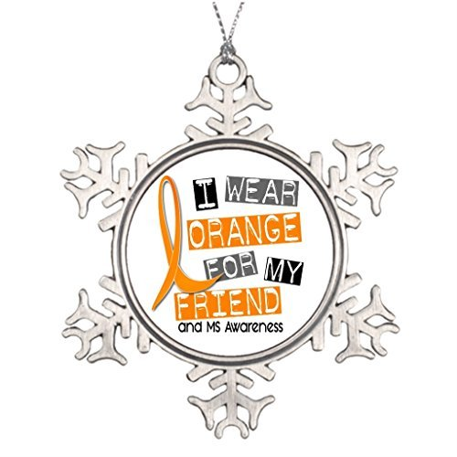 MS Multiple Sclerosis I Wear Orange for My Friend Personalised Christmas Tree Decoration Halloween Snowflake Ornaments]()