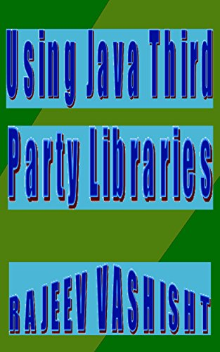 Using Java Third Party Libraries (English Edition)