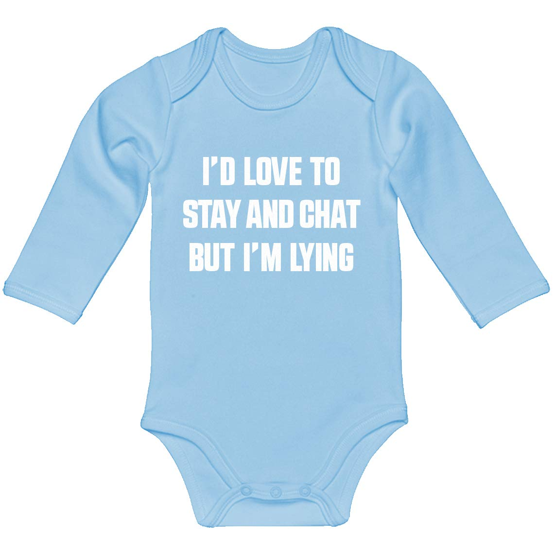 Baby Romper Id Love to Stay and Chat but Im Lying 100/% Cotton Long Sleeve Infant Bodysuit