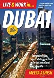 Live and Work In Dubai: Comprehensive, Up-to-date, Practical Information About Everyday Life (Live & Work in)