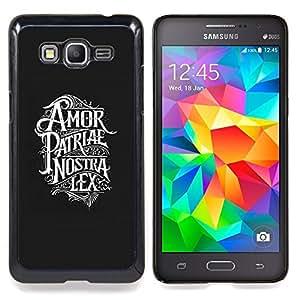 /Skull Market/ - Amor Patriae Nostra Lex Patriotic Text For Samsung Galaxy Grand Prime G530H G5308 - Mano cubierta de la caja pintada de encargo de lujo -