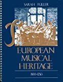 The European Musical Heritage, 800-1750, Fuller, Sarah, 0075543699