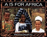 img - for A Is for Africa book / textbook / text book