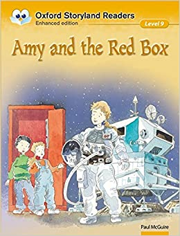 Oxford Storyland Readers: Level 9: Amy and the Red Box: Amy and the Red Box Level 9