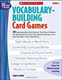 Vocabulary-Building Card Games, Liane B. Onish, 0439554659
