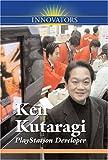 img - for Ken Kutaragi: PlayStation Developer (Innovators (Kidhaven)) book / textbook / text book