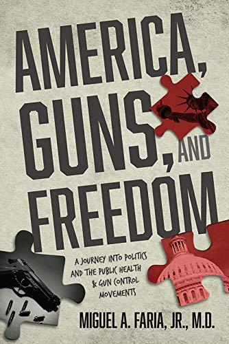 America, Guns, and Freedom - Guns Freedom
