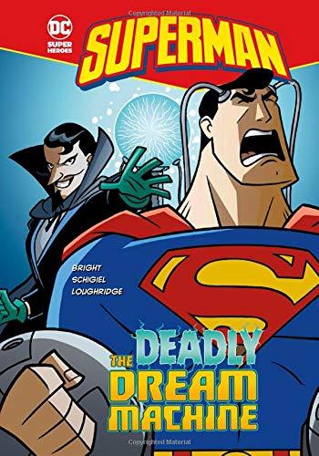 The Deadly Dream Machine (Superman) pdf