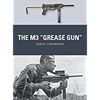 The M3 Grease Gun (Weapon)