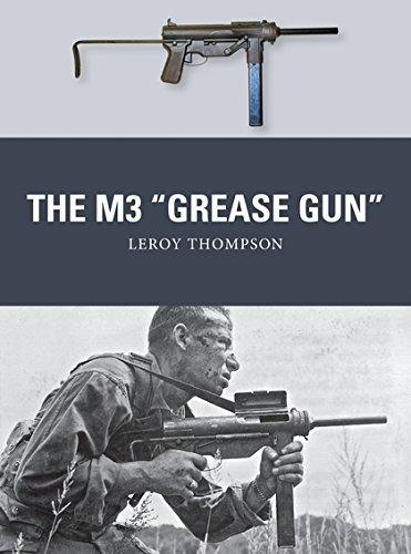 """The M3 """"Grease Gun"""" (Weapon) pdf epub"""