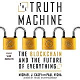 #5: The Truth Machine: The Blockchain and the Future of Everything
