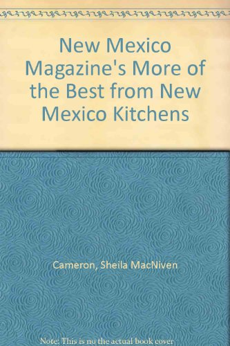 More of the Best From New Mexico Kitchens