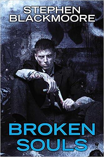 Broken Souls: Amazon.es: Stephen Blackmoore: Libros en idiomas extranjeros
