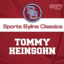 Sports Byline: Tommy Heinsohn Speech by Ron Barr Narrated by Ron Barr
