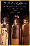 img - for Or Perish in the Attempt: The Hardship and Medicine of the Lewis and Clark Expedition book / textbook / text book