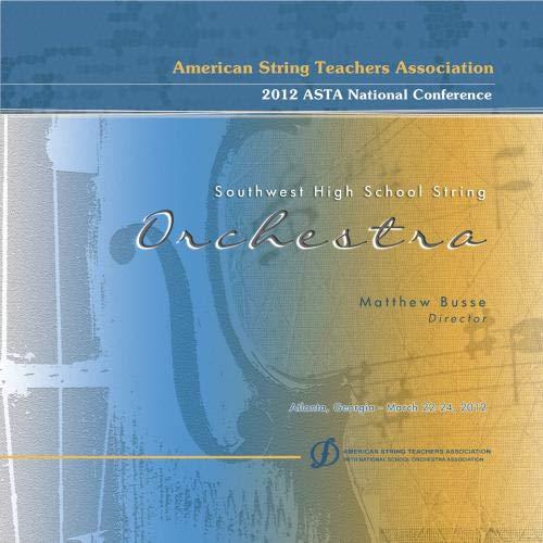 ASTA 2012 Southwest High School String Orchestra