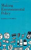 Making Environmental Policy 9780520089181