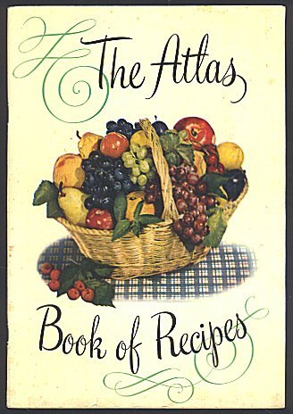 Atlas Book of Recipes and Helpful Information on Home Canning and Preserving