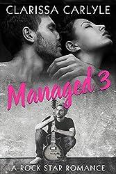 Managed 3: A Rock Star Romance