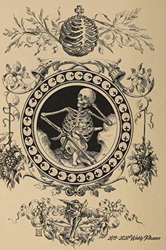 2019-2020 Weekly Planner: Victorian Skeleton and Child; Weekly Calendar July 2019-December 2020, 6