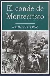 El Conde de Montecristo (Coleccion los Inmortales): Amazon