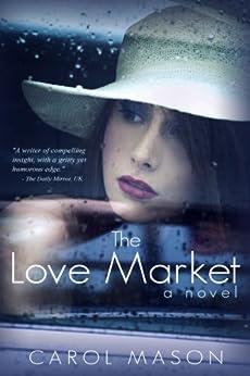 The Love Market by [Mason, Carol]