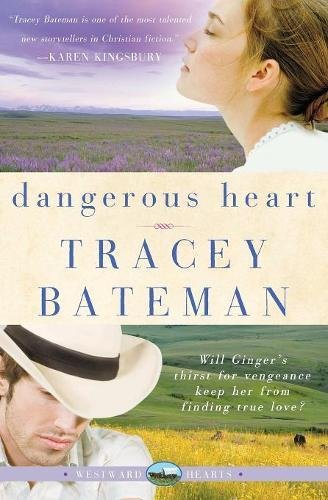 Dangerous Heart (Westward Hearts Series #3) pdf epub